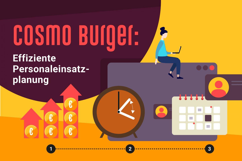 Cosmo Burger Personal planen